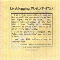 Liveblogging BLACKWATER by Jeremy Scahill