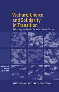 Welfare, Choice, and Solidarity in Transition