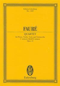 Faure: Quartet: For Piano, Violin, and Violoncello