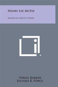 Henry Lee McFee: American Artists Series