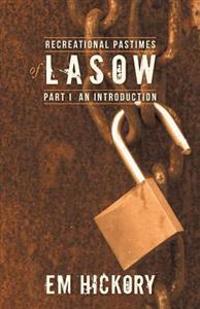 Recreational Pastimes of Lasow