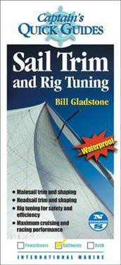 Sail Trim and Rig Tuning: A Captain's Quick Guide
