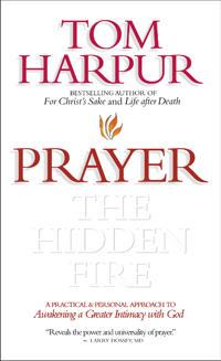 Prayer: the Hidden Fire