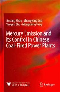 Mercury Emission and its Control in Chinese Coal-Fired Power Plants