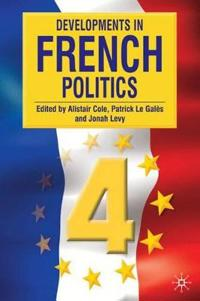 Developments in French Politics 4