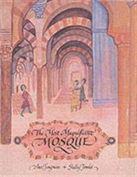The Most Magnificent Mosque