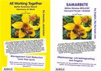 Samarbete : bättre rörelse-resultat  - harmoni / trivsel i arbetet = All working together better business result harmony at work
