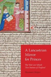 A Lancastrian Mirror for Princes