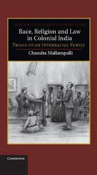 Race, Religion, and Law in Colonial India