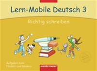 Lern-Mobile Deutsch 3. Richtig schreiben