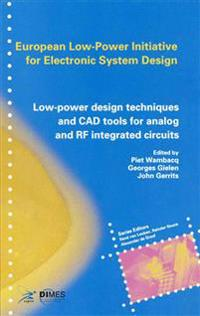 Low-Power Design Techniques and CAD Tools for Analog and Rf Intergrated Circuits