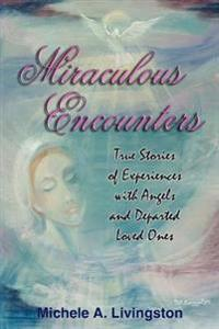 Miraculous Encounters