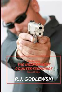 Mini-Manual of the Independent Counterterrorist Second Edition