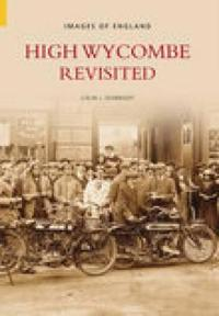 High Wycombe Revisited