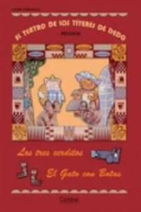 Los tres cerditos & El Gato con Botas / The Three Little Pigs & Puss In Boots