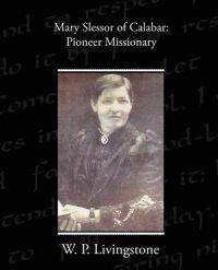 Mary Slessor of Calabar
