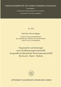 Organisation Und Leistungen Einer Grokonsumgenossenschaft, Dargestellt Am Beispiel Der Konsumgenossenschaft Dortmund-Hamm-Bochum