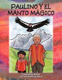 Paulino y El Manto Magico