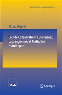 Lois de Conservations Euleriennes, Lagrangiennes Et Methodes Numeriques