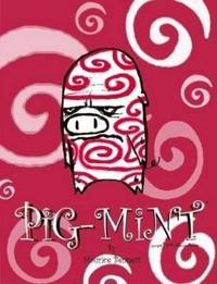 Pig-mint