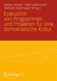 Evaluation Von Programmen Und Projekten Fur Eine Demokratische Kultur