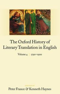 The Oxford History of Literary Translation in English, 1790-1900