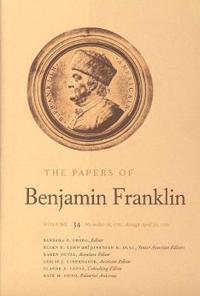 The Papers of Benjamin Franklin, Vol. 34