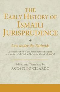 The Early History of Ismaili Jurisprudence