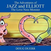 The Adventures of Jazz and Elliott:  The Love Ness Monster