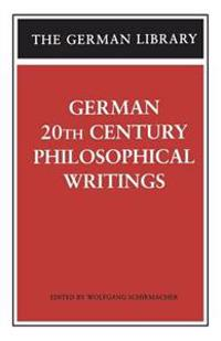 German 20th Century Philosophical Writings