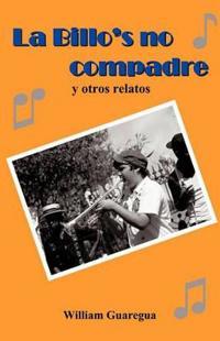 La Billo's no compadre / The Billo's no Friend