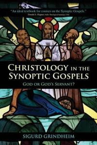 Christology in the Synoptic Gospels