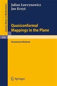 Quasiconformal Mappings in the Plane: Parametrical Methods