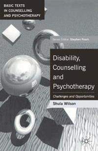 Disability, Counselling and Psychotherapy