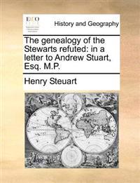 The Genealogy of the Stewarts Refuted