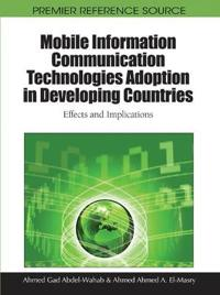 Mobile Information Communication Technologies Adoption in Developing Countries