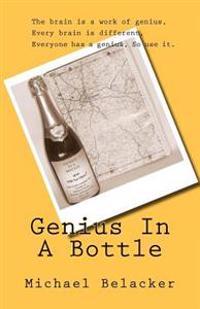 Genius in a Bottle