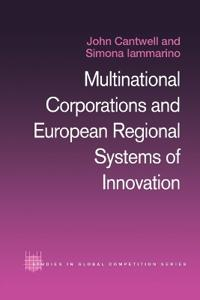 Multinational Corporations and European Regional Systems of Innovation