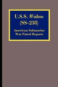 U.S.S. Wahoo (SS-238)