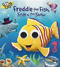 Freddie the Fish, Star of the Show