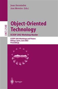 Object-Oriented Technology. ECOOP 2002 Workshop Reader