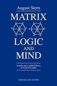 Matrix Logic and Mind