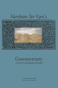 Abraham Ibn Ezra's Commentary on the First Book of Psalm