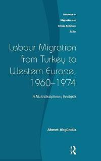 Labour Migration from Turkey to Western Europe, 1960-1974