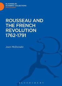 Rousseau and the French Revolution 1762-1791
