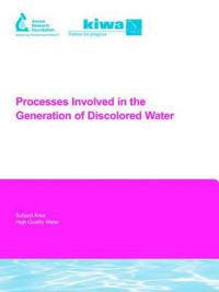 Processes Involved In The Generation Of Discolored Water