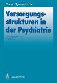 Versorgungsstrukturen in der Psychiatrie