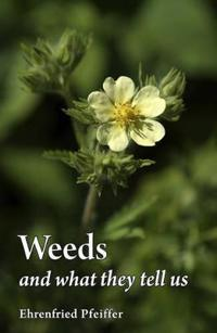 Weeds and What They Tell Us