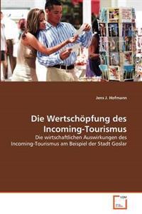 Die Wertschopfung Des Incoming-Tourismus