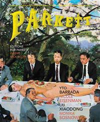 Parkett No. 91: Yto Barrada, Nicole Eisenman, Liu Xiaodong, Monika Sosnowska